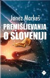 Premišljevanja o Sloveniji