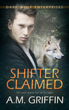 Shifter Claimed (Dark Wolf Enterprises #1)