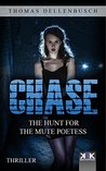 Chase: The Hunt for the Mute Poetess