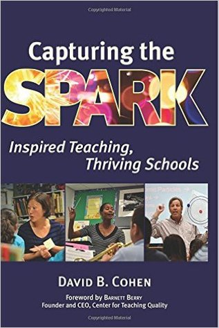 Capturing the Spark by David B. Cohen