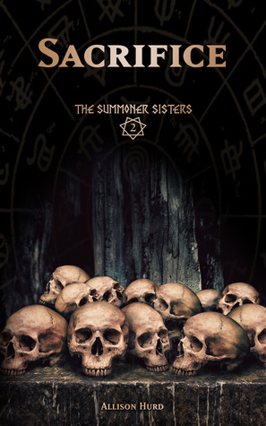 Sacrifice (The Summoner Sisters, #2)