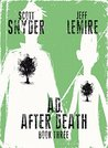 A.D. After Death, Book Three