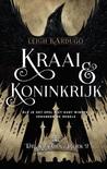 Kraai & Koninkrijk by Leigh Bardugo