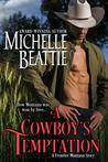 A Cowboy's Temptation (Frontier, Montana, #2)