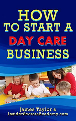How to Start a Day Care Business