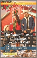 The Nannys Texas Christmas(Lone Star Cowboy League: Boys Ranch 3)