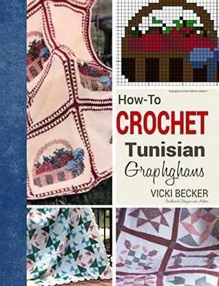 How To Crochet Tunisian Graphghans By Vicki Becker