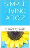Simple Living A to Z