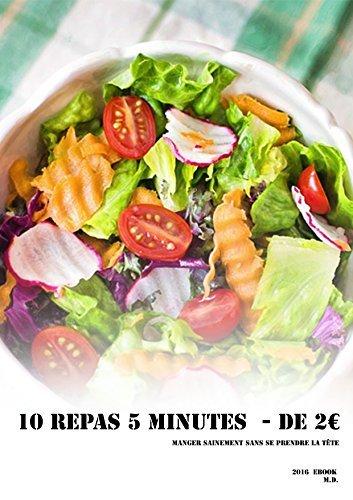 10 repas sains - de 5 minutes - de 2€