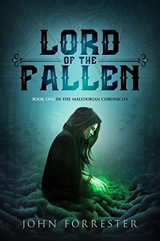 Lord of the Fallen (Maledorian Chronicles #1)