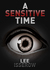 A Sensitive Time