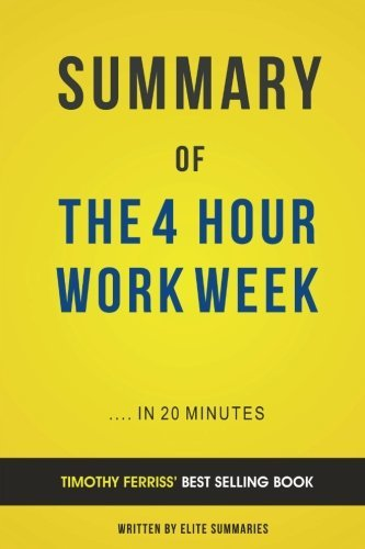 The 4-Hour Work Week: by Timothy Ferriss | Summary & Analysis