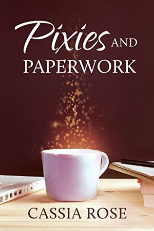 Advent Calendar Book Review:  Pixies and Paperwork by Cassia Rose