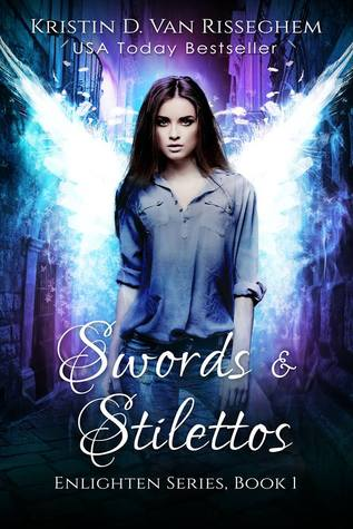 Swords & Stilettos (Enlighten Series, Book One)