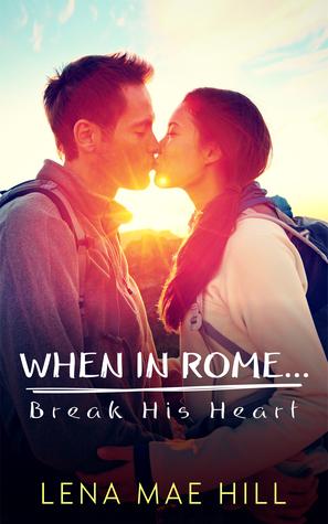 how to break his heart