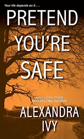 Pretend You're Safe (The Agency #1)