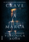 Crave A Marca by Veronica Roth