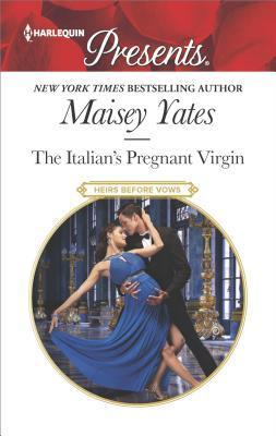 Ebook The Italian's Pregnant Virgin by Maisey Yates TXT!