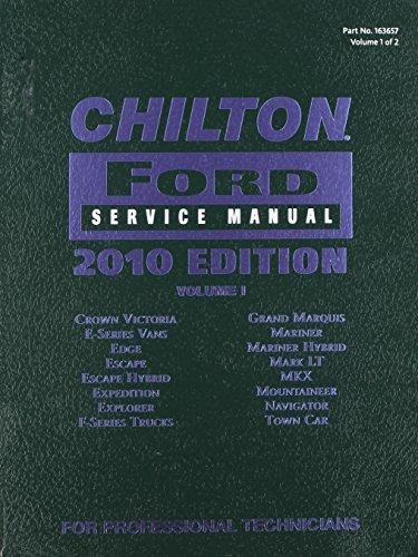 Chilton Ford Service Manual 2010 Ed. Vol 1 163657 2008-10 Models Crown Victoria, E-series vans, Edge, Escape, Escape hybrid, Expediton, Explorer, F-series trucks, Grand Marquis, Mariner, Mariner hybrid, Mark LT, MKX, Mountaineer, Navigator, Town Car