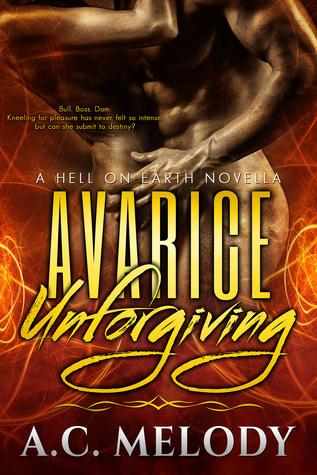 Avarice Unforgiving (Hell on Earth, #2)