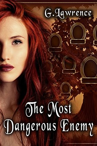 The Most Dangerous Enemy (The Elizabeth of England Chronicles, #3)