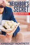 The Neighbor's Secret (Secret Billionaire Romance, #1)