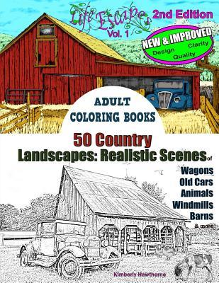 Adult Coloring Books: 50 Country Landscapes 2nd Edition: Realistic Scenes of Windmills, Old Cars, Animals, Wagons, Barns & More