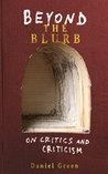 Beyond the Blurb: On Critics and Criticism