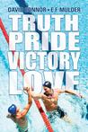 Truth, Pride, Victory, Love by David Connor