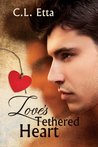 Love's Tethered Heart by C.L. Etta