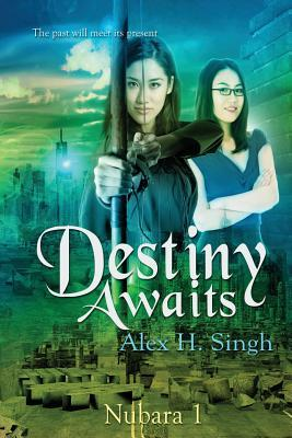 Destiny Awaits: The Past Will Meet Its Present...