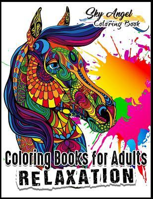Coloring Books for Adults Relaxation: Beautiful Horses Designs: Amazing World of Horses Coloring Book for Adults Patterns Coloring Books for Relaxation, Fun, and Stress Relief