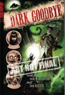 The Dark Goodbye, Vol. 2