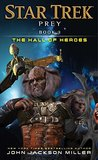 The Hall of Heroes (Star Trek: Prey, #3)