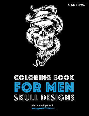 Coloring Book for Men: Skull Designs: Black Background