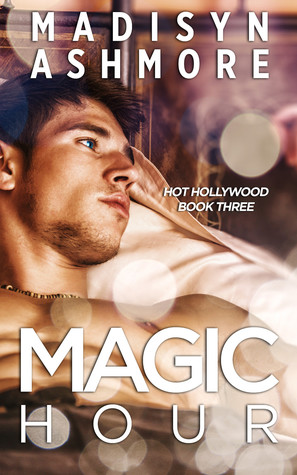 Magic Hour (Hot Hollywood #3)