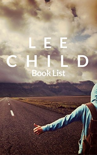 The Book List: Lee Child : Lee Child Reading List, Books in Order and Books in Series (The Librarian 10)