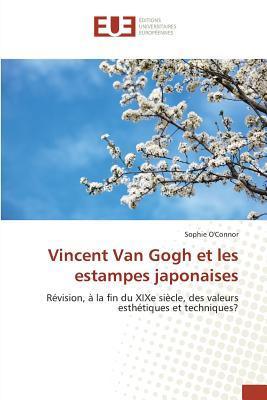 Vincent Van Gogh Et Les Estampes Japonaises