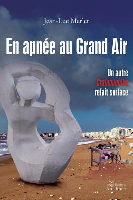 En Apnee Au Grand Air