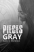 Pieces of Gray (Broken Pieces #4)