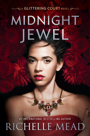 Review: Midnight Jewel by Richelle Mead (@jessicadhaluska, @RichelleMead, @RazorbillBooks)