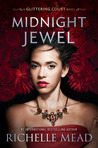 Midnight Jewel (The Glittering Court, #2) by Richelle Mead