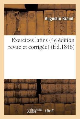 Exercices Latins 4e A(c)Dition Revue Et Corriga(c)E