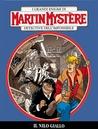 Martin Mystère n. 345: Il Nilo giallo