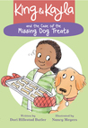 King & Kayla and the Case of the Missing Dog Treats by Dori Hillestad Butler
