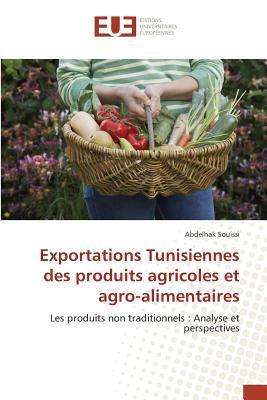 Exportations Tunisiennes Des Produits Agricoles Et Agro-Alimentaires