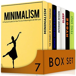 Simplify 7 in 1 Box Set: A Practical Guide On How To Live A Meaningful Life With Less,Positive Thinking, Organize Your Day,Interior Design,Sleep,Feng Shui + BONUS Secrets Of Danish Happy Life