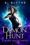 Demon Hunt (Magic Bullet #3)