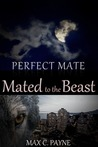 Perfect Mate:Mated to the Beast