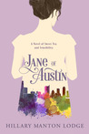 Jane of Austin by Hillary Manton Lodge